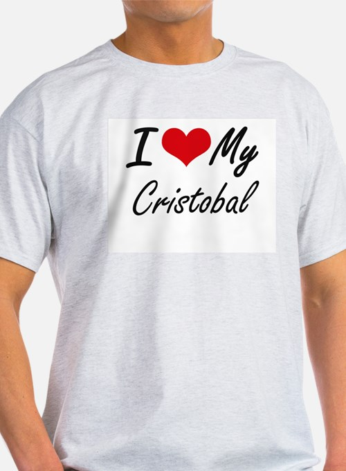 I Love My Cristobal T-Shirt