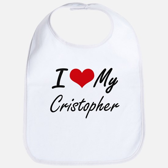 I Love My Cristopher Bib