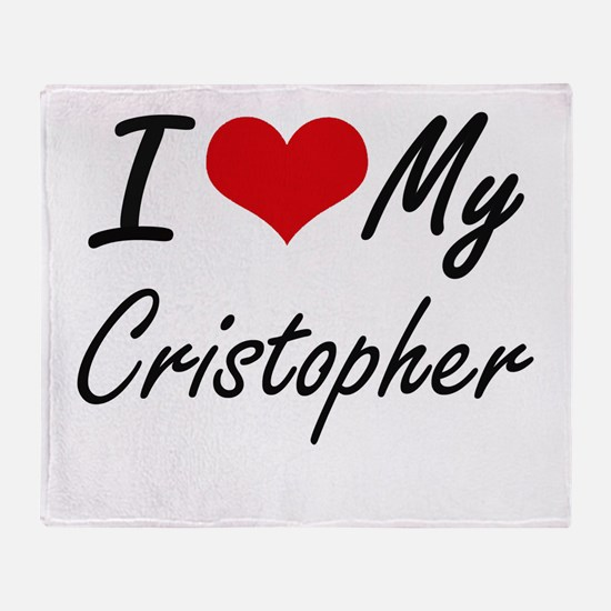 I Love My Cristopher Throw Blanket