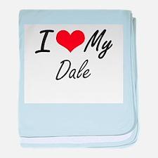 I Love My Dale baby blanket