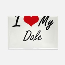 I Love My Dale Magnets