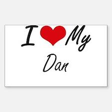 I Love My Dan Decal