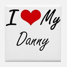 I Love My Danny Tile Coaster