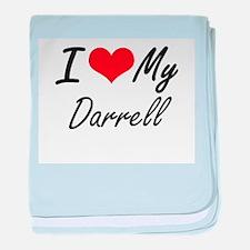 I Love My Darrell baby blanket