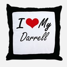 I Love My Darrell Throw Pillow