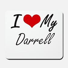 I Love My Darrell Mousepad