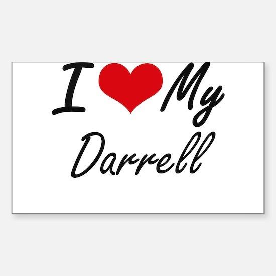 I Love My Darrell Decal