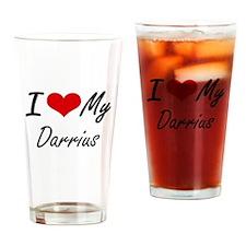 I Love My Darrius Drinking Glass