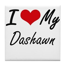 I Love My Dashawn Tile Coaster