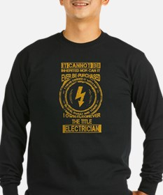Electrician T-shirt - It canno Long Sleeve T-Shirt