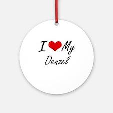 I Love My Denzel Round Ornament