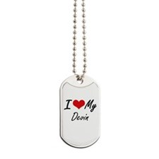 I Love My Devin Dog Tags