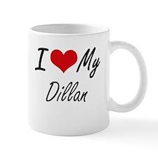 I Love My Dillan Mugs