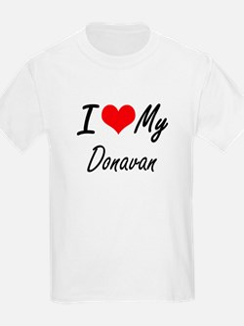 I Love My Donavan T-Shirt