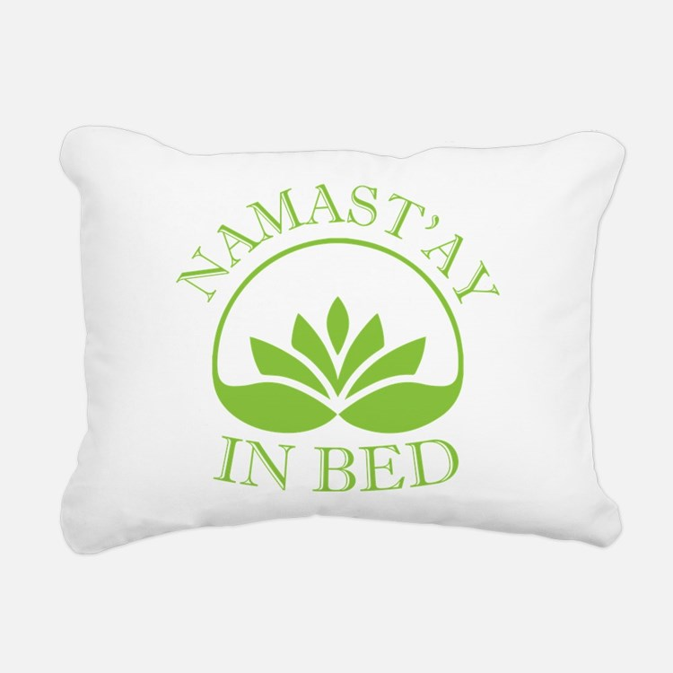 Namast'ay in bed Rectangular Canvas Pillow