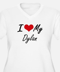 I Love My Dylan Plus Size T-Shirt