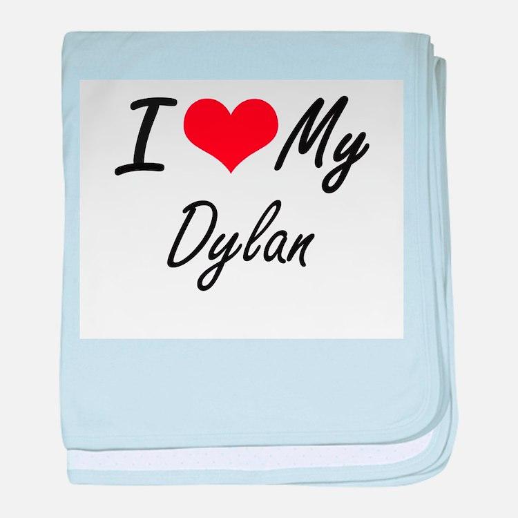 I Love My Dylan baby blanket