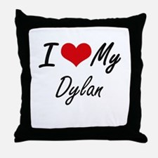I Love My Dylan Throw Pillow