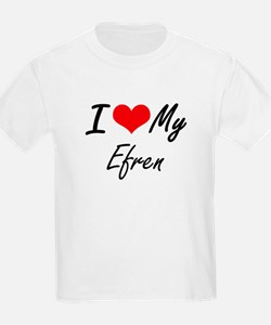 I Love My Efren T-Shirt