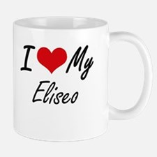 I Love My Eliseo Mugs