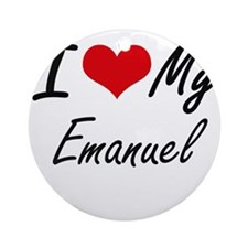 I Love My Emanuel Round Ornament