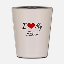I Love My Ethen Shot Glass