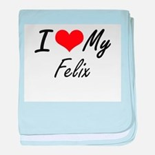 I Love My Felix baby blanket