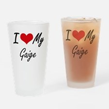 I Love My Gaige Drinking Glass