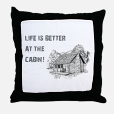 LIFE IS BETTER... Throw Pillow