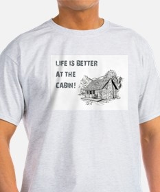 LIFE IS BETTER... T-Shirt