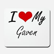 I Love My Gaven Mousepad