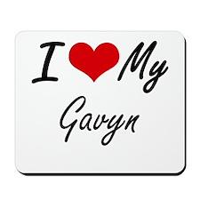 I Love My Gavyn Mousepad