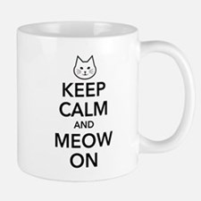 Keep Calm and Meow On Mugs