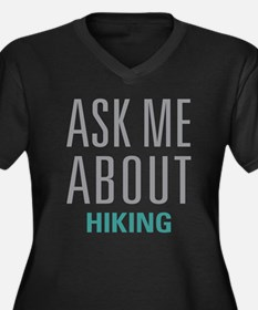 Ask Me About Hiking Plus Size T-Shirt