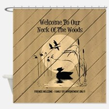 WELCOME TO OUR... Shower Curtain