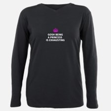 Gosh being a princess is Plus Size Long Sleeve Tee