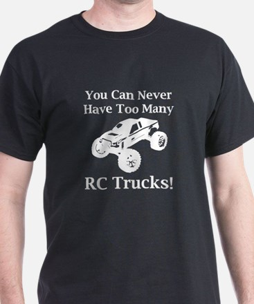 Too Many RC Trucks! T-Shirt