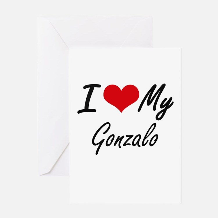 I Love My Gonzalo Greeting Cards