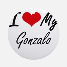 I Love My Gonzalo Round Ornament
