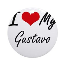 I Love My Gustavo Round Ornament