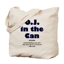 OJ in the Can Tote Bag