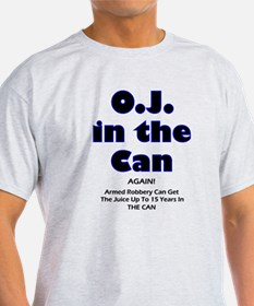 OJ in the Can T-Shirt