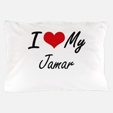 I Love My Jamar Pillow Case