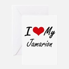 I Love My Jamarion Greeting Cards