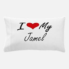 I Love My Jamel Pillow Case