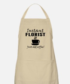 Instant Florist Just Add Coffee Apron