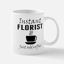 Instant Florist Just Add Coffee Mugs