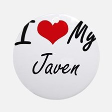 I Love My Javen Round Ornament