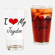 I Love My Jaydon Drinking Glass
