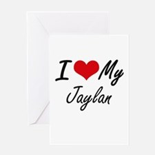 I Love My Jaylan Greeting Cards